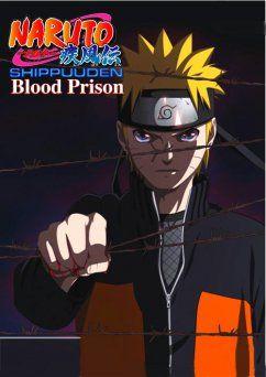 5-Naruto Shippuuden: Filme 5 - Blood Prison Naruto Movie 8, Gekijouban Naruto: Blood Prison Ano: 2011 Gêneros: Ação, Aventura, Artes Marciais, Shounen D 09/2015