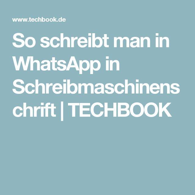 So schreibt man in WhatsApp in Schreibmaschinenschrift | TECHBOOK