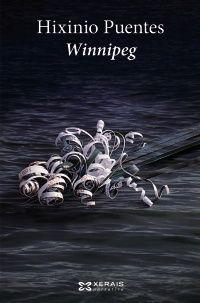 «Winnipeg», novela de Hixinio Puentes.