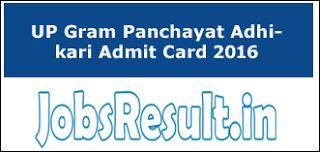 UP Gram Panchayat Adhikari Admit Card 2016