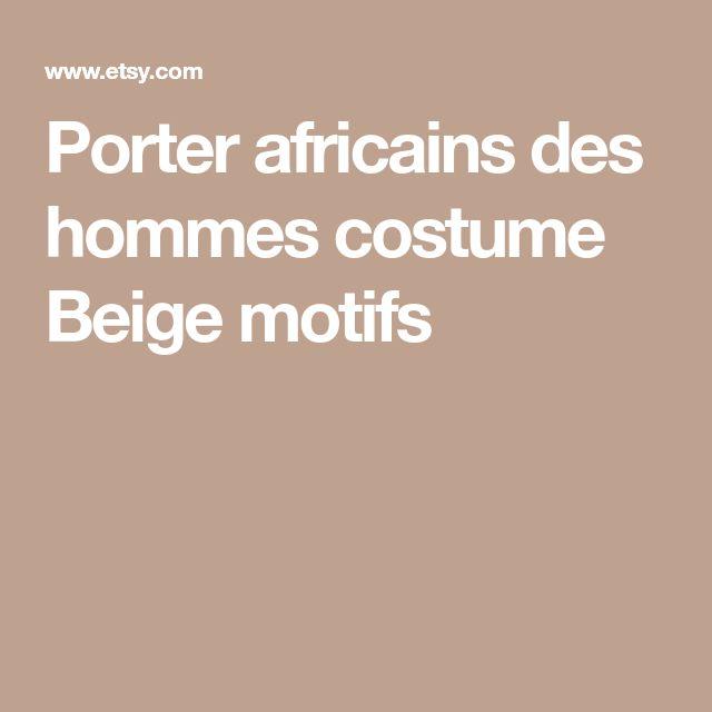 Porter africains des hommes costume Beige motifs