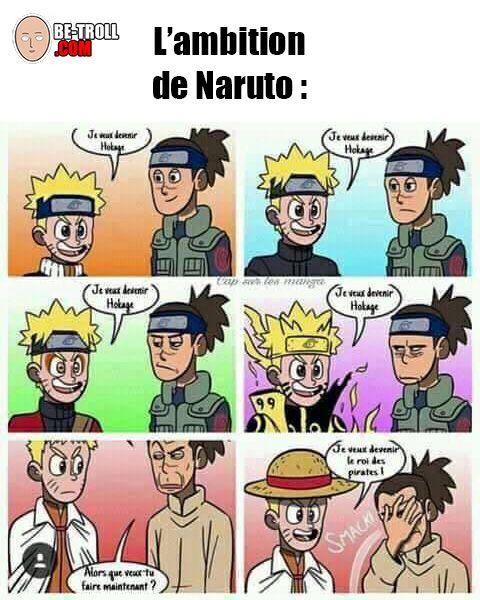 L'ambition de Naruto ! - Be-troll - vidéos humour, actualité insolite