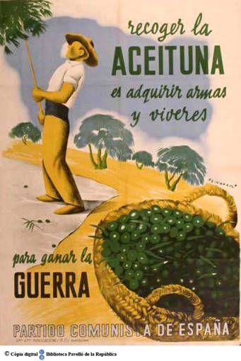 Recoger la aceituna és adquirir armas y víveres para ganar la guerra :: Cartells del Pavelló de la República (Universitat de Barcelona)