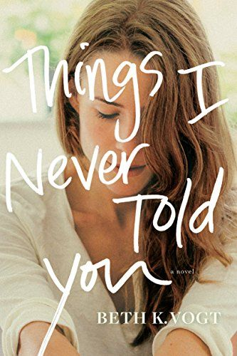 Things I Never Told You by Beth Vogt https://www.amazon.com/dp/1496427246/ref=cm_sw_r_pi_dp_x_KFWcAbB1ZZRA6