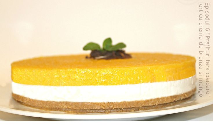 Tort cu crema de branza si mango-Episodul 6-Adygio Kitchen