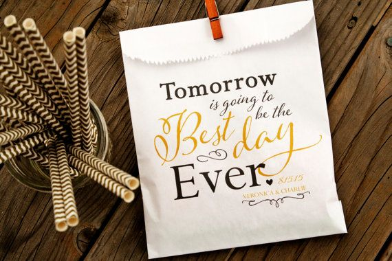 Best Day Ever!!! Perfect Rehearsal Dinner Favors. Printed paper favor bags with wax lining - customize with your name and date. Perfect for candy,