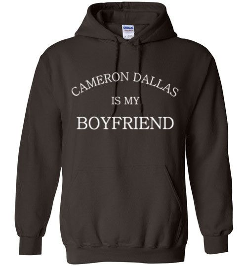 Cameron Dallas is my Boyfriend Hoodie