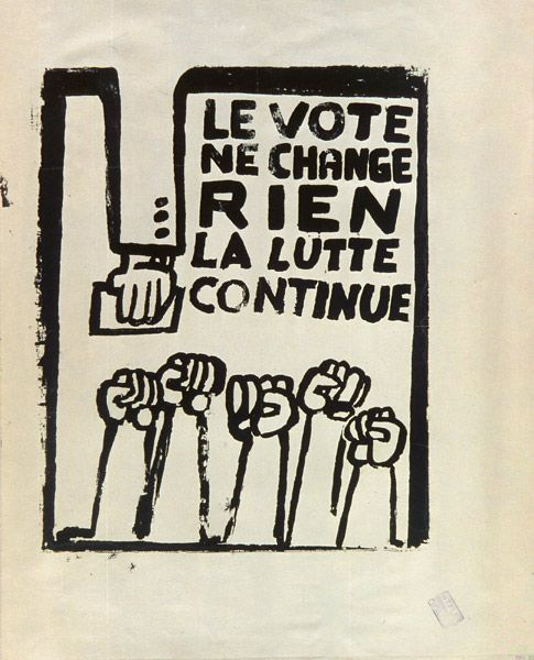"Situationist Poster - ""The vote changes nothing! The struggle continues!"" (1968)"