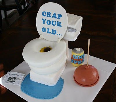 """40th birthday cake. """"crap your old"""" haha: Funny Cakes, Cakes Ideas, 50Th Birthday Cakes For Men, Toilet Cake, Funny 50Th, Creative Cakes, Men Cakes, Funny Birthday, Toilets Cakes"""