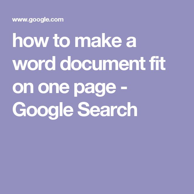 How To Make A Word Document Fit On One Page Google Search Diy
