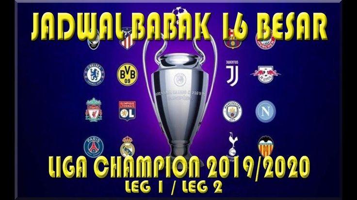 JADWAL BABAK 16 BESAR LIGA CHAMPION 2020   UEFA CHAMPIONS ...