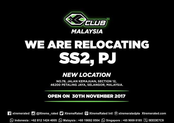 We Are Relocating XCLUB MALAYSIA SS2, PJ | New Location No. 78, Jalan Kemajuan, Section 12, 46200 Petaling Jaya, Selangor, Malaysia |   #xtremerated #xclub #store #malaysia #selangor