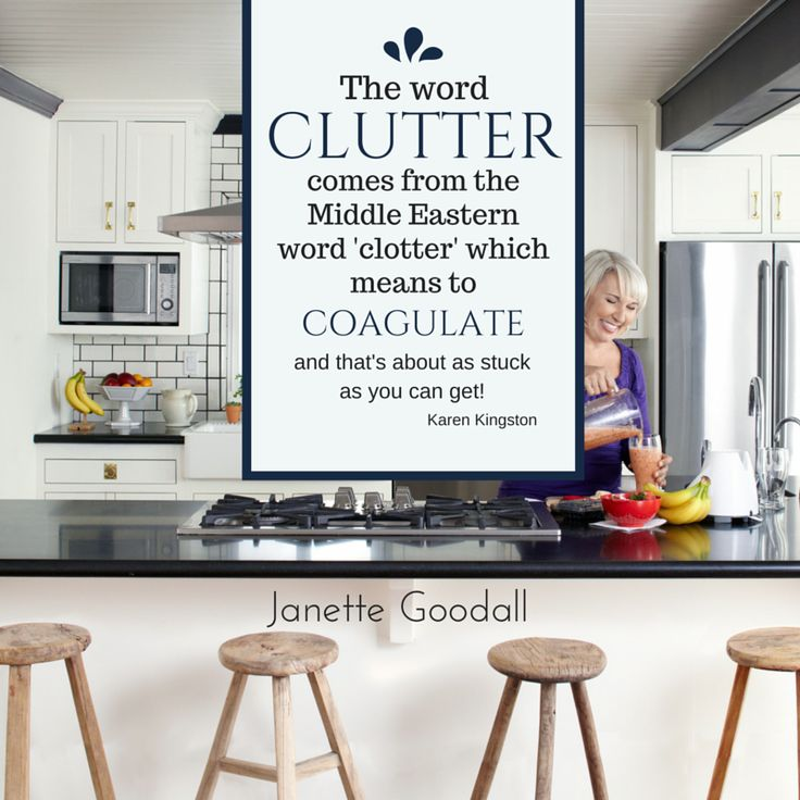 The word 'clutter' comes from the Middle Eastern word 'clotter' which means to coagulate!