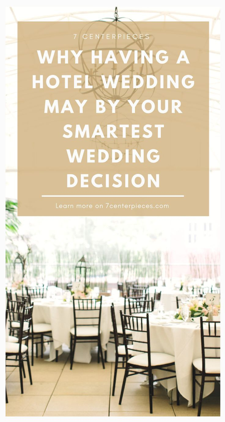 Wedding receptions at hotels are the great! This article contains THE BEST reasons for having a hotel wedding reception or a hotel wedding ceremony! Don't book your wedding venue until you've read this! It has some great advice--PIN IT NOW! #weddingreception #7centerpieces