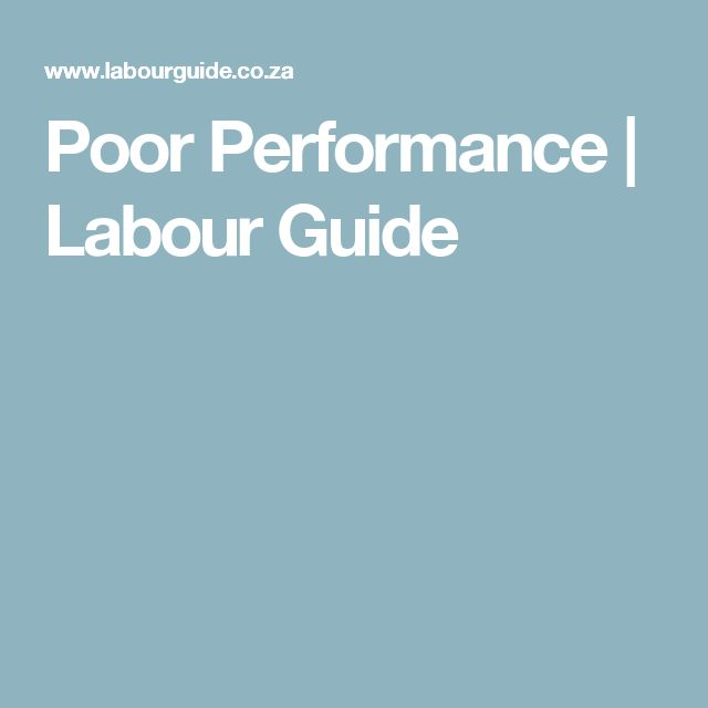 Poor Performance | Labour Guide