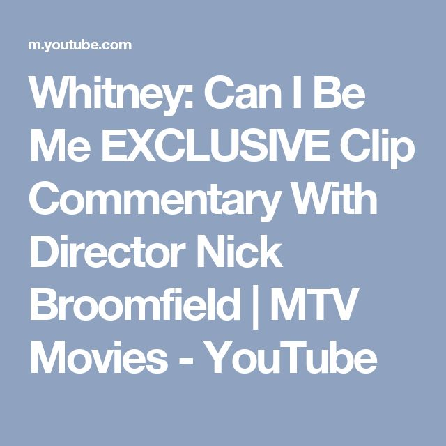 Whitney: Can I Be Me EXCLUSIVE Clip Commentary With Director Nick Broomfield | MTV Movies - YouTube