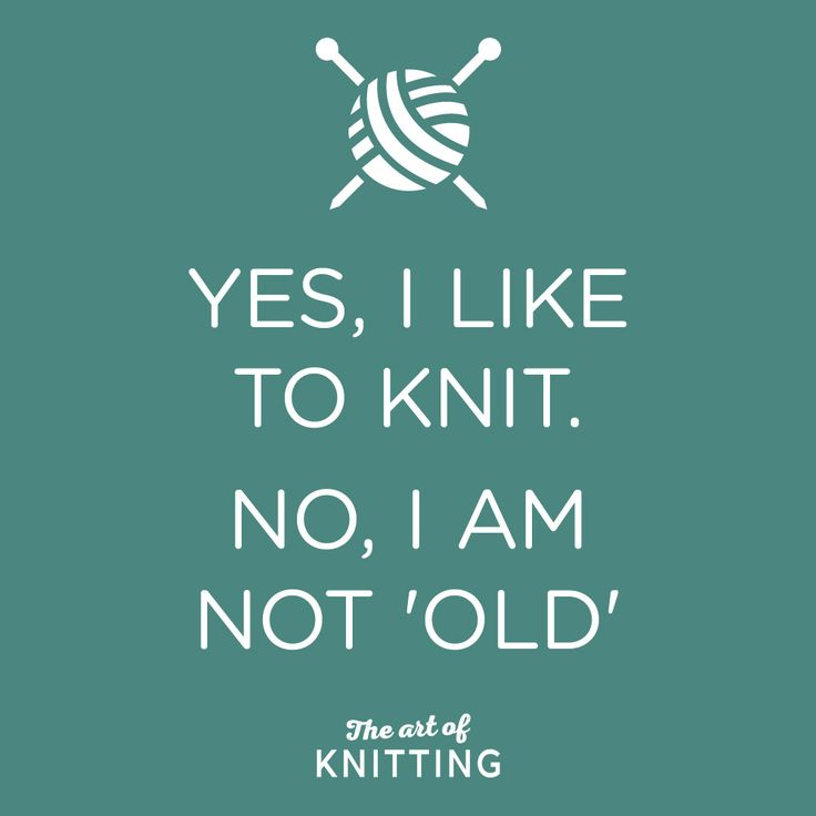 #knit #knitting #quote                                                                                                                                                                                 More