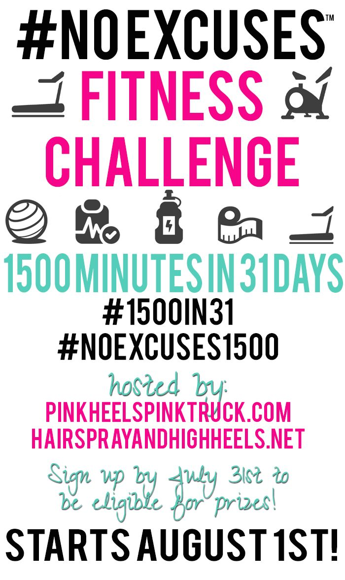 #NOEXCUSES Fitness Challenge #1500IN31 Sign up by July 31st to be eligible for prizes!!