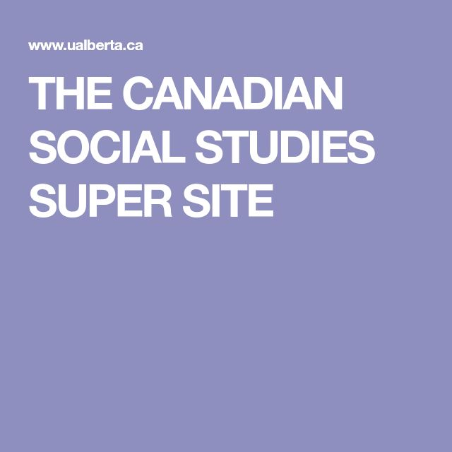 THE CANADIAN SOCIAL STUDIES SUPER SITE