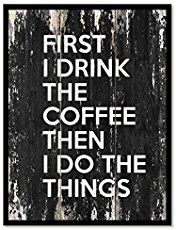 Funny coffee quotes that will brighten your mood.