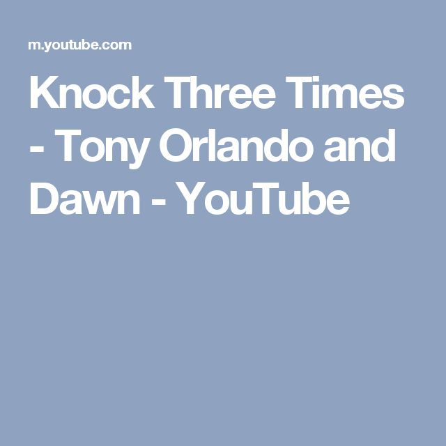 Knock Three Times - Tony Orlando and Dawn - YouTube