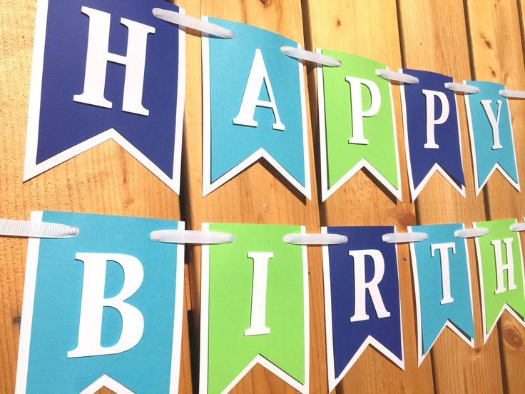 Custom blue green happy birthday banner, Birthday Banner, Banner, happy first birthday, happy birthday banner boy, first birthday,banner by JaeMakes on Etsy