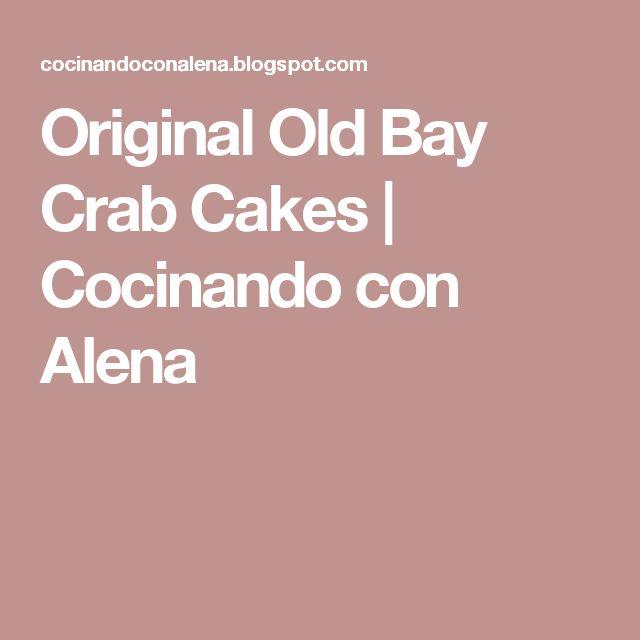 Original Old Bay Crab Cakes | Cocinando con Alena