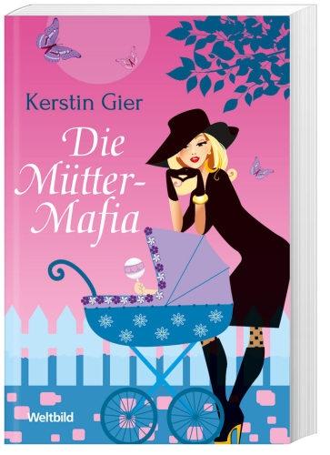 """Die Mütter-Mafia ~ Deutschland sucht die Super-Mami! Es gibt sie, die perfekten Mamis und Bilderbuch-Mütter, die sich nur über Kochrezepte, Klavierlehrer und Kinderfrauen austauschen. Doch eigentlich sind sie der Albtraum jeder Vorstadtsiedlung. Dagegen hilft nur eins. Sich zusammenrotten und eine kreative Gegenbewegung gründen: die """"Mütter-Mafia""""! Ab jetzt müssen sich alle braven Muttertiere warm anziehen ..."""