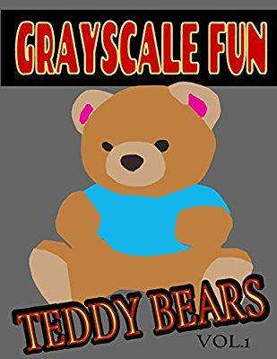 Grayscale Fun Teddy Bears Vol1