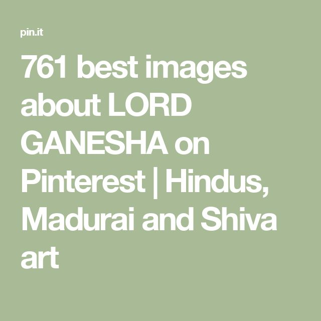 761 best images about LORD GANESHA on Pinterest | Hindus, Madurai and Shiva art
