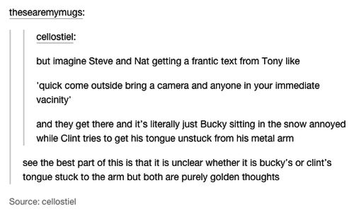 I'm just imagining how Clint dared Bucky to do so and Bucky was convinced it was a myth
