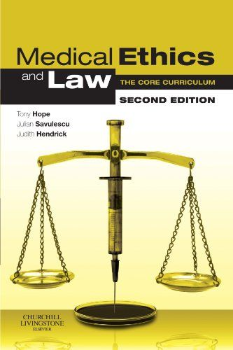 Medical Ethics and Law, Second Edition: The Core Curriculum/ Tony Hope-  Main Library 174.2 HOP