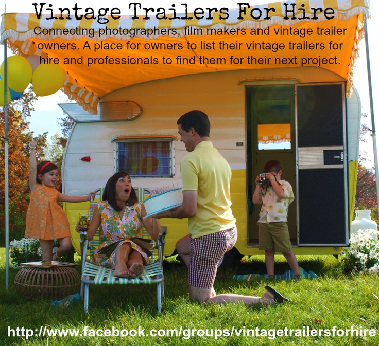 Looking for a vintage trailer for a photo shoot, film project or as a wedding prop? Visit https://www.facebook.com/groups/vintagetrailersforhire/