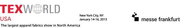 Texworld, USA..Jan 14-15 NYC Javitt's Center