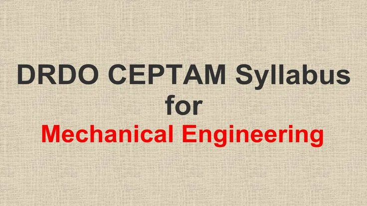 DRDO CEPTAM Syllabus for Mechanical Engineering