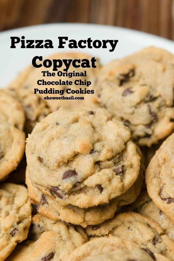 The original pudding chocolate chip cookie recipe, pizza factory copycat ohsweetbasil.com via @ohsweetbasil