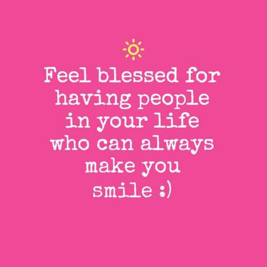 U Always Make Me Smile Quotes: Best 25+ Feeling Blessed Quotes Ideas On Pinterest