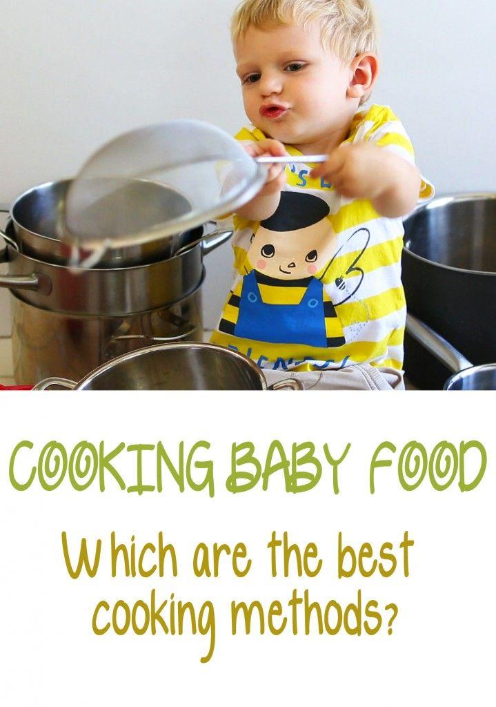 Cooking baby food – best cooking methods