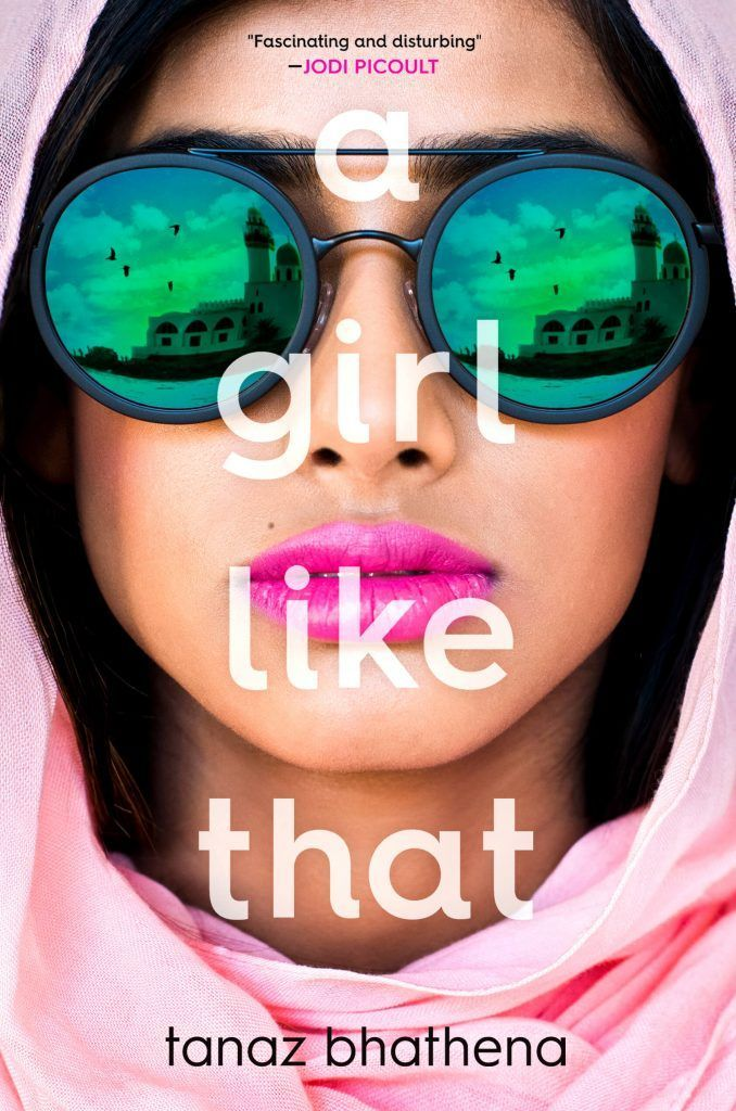 See the cover of A GIRL LIKE THAT by Tanaz Bhathena! - YA Interrobang
