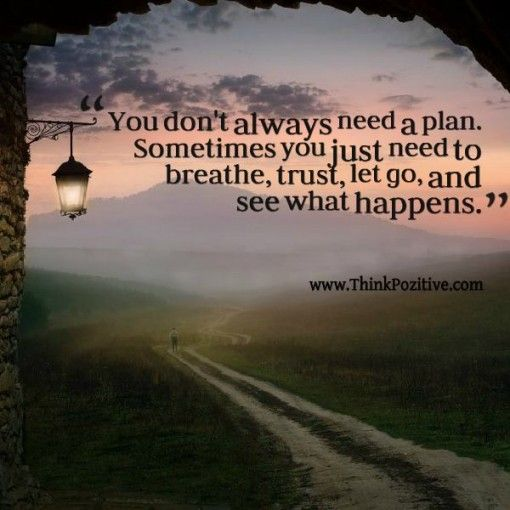 Breathe, Trust and Let go