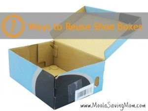 7 Ways to Reuse Shoe Boxes - Moola Saving Mom