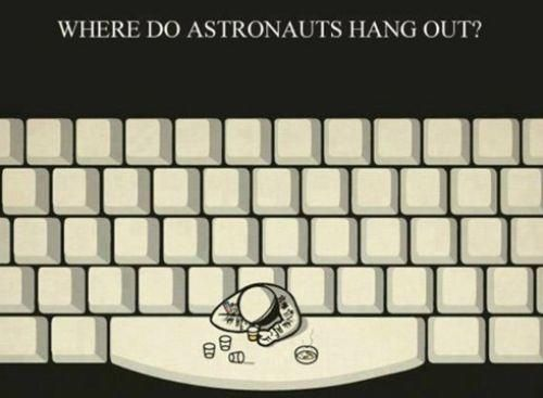 Funny Where Do Astronauts Hang Out?