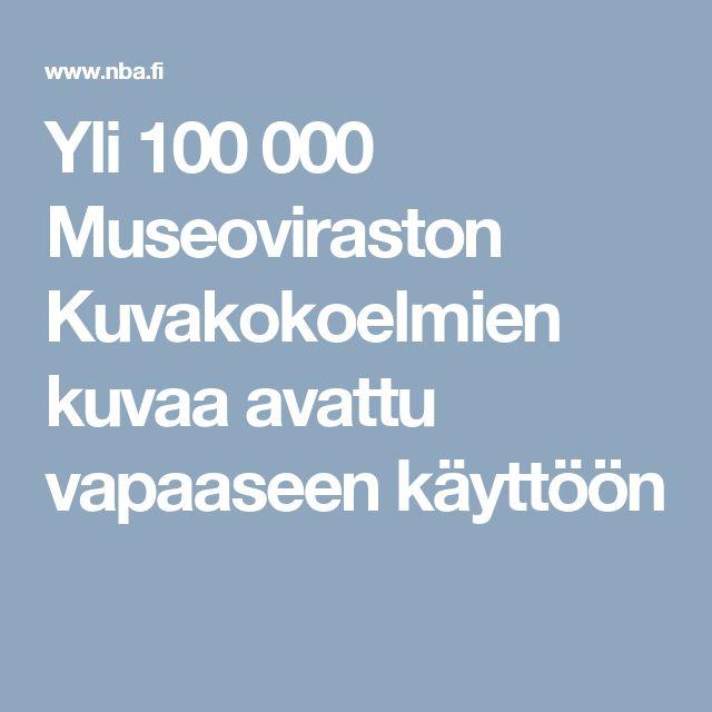 Yli 100 000 Museoviraston Kuvakokoelmien kuvaa avattu vapaaseen käyttöön