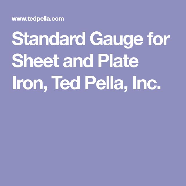 Standard Gauge for Sheet and Plate Iron, Ted Pella, Inc.