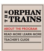 The Orphan Trains information from PBS American Experience.