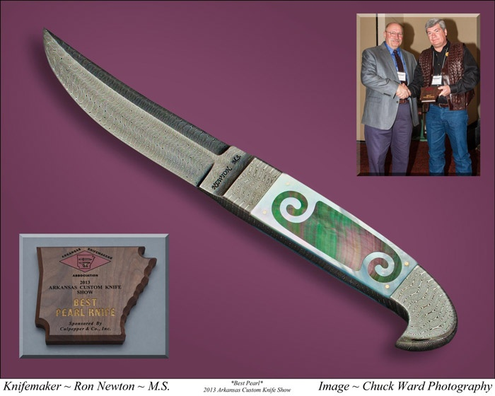 Best Pearl Award earned by Master Smith Ron Newton at 2013 Arkansas Custom Knife Show.Members Work, Custom Knives, Arkansas Custom, Ron, Awards Earn, Pearls Awards, Master Smith, Custom Knife, 2013 Arkansas