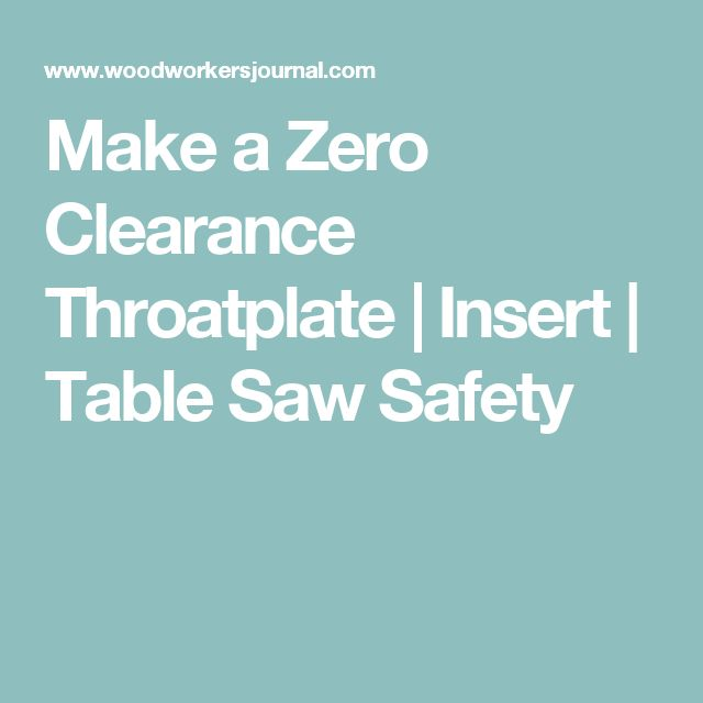 Top 25 Best Table Saw Safety Ideas On Pinterest Block Plan Wood Shop Organization And Table