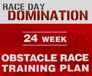 Race Day Domination, the world's most downloaded obstacle race training plan, is a 24-week program designed specifically for obstacle races like the Tough Mudder, Spartan Race and Warrior Dash.