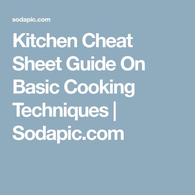 Kitchen Cheat Sheet Guide On Basic Cooking Techniques | Sodapic.com #cookingtechniques