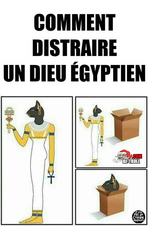 Comment distraire un dieu égyptien ? - Be-troll - vidéos humour, actualité insolite